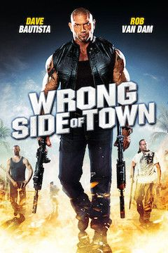 Wrong Side of Town movie poster.