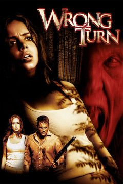 Wrong Turn movie poster.