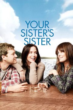 Your Sister's Sister movie poster.