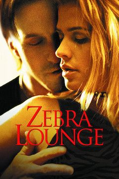 Zebra Lounge movie poster.