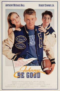 Johnny Be Good movie poster.
