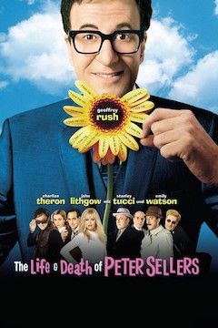 The Life and Death of Peter Sellers movie poster.