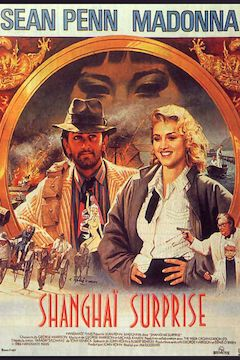 Shanghai Surprise movie poster.