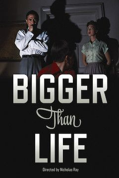 Bigger Than Life movie poster.