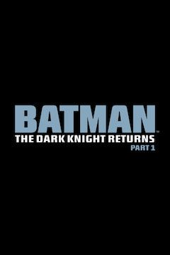Poster for the movie Batman: The Dark Knight Returns, Part 1