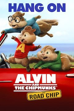 Alvin and the Chipmunks: The Road Chip movie poster.