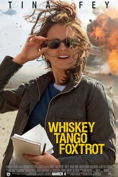 Whiskey Tango Foxtrot movie poster.