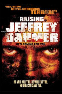 Poster for the movie Raising Jeffrey Dahmer