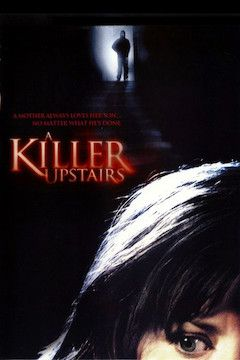 A Killer Upstairs movie poster.