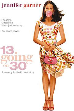 13 Going on 30 movie poster.
