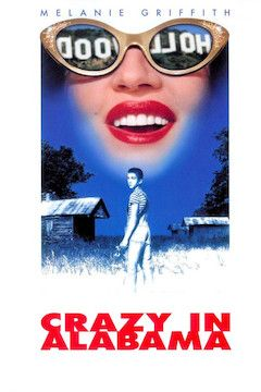 Crazy in Alabama movie poster.