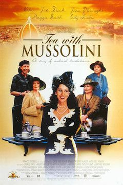 Tea With Mussolini movie poster.