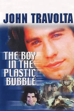 The Boy in the Plastic Bubble movie poster.