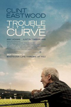 Trouble With the Curve movie poster.
