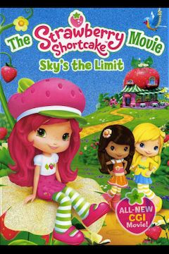 Strawberry Shortcake: Sky's the Limit movie poster.