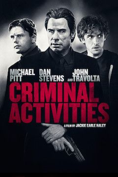 Criminal Activities movie poster.