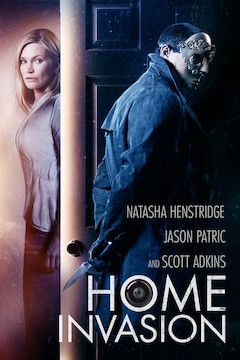 Home Invasion movie poster.