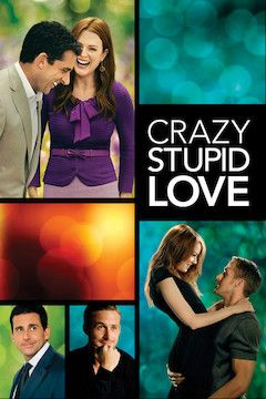 Crazy, Stupid, Love. movie poster.