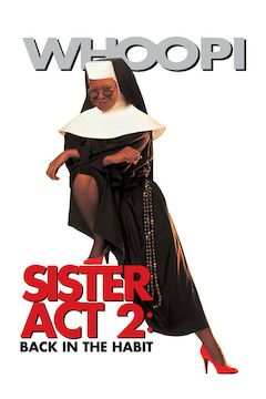 Sister Act 2: Back in the Habit movie poster.