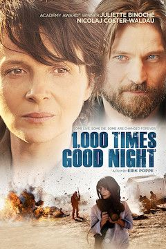Poster for the movie 1,000 Times Good Night
