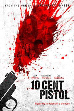 10 Cent Pistol movie poster.