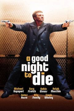 A Good Night to Die movie poster.