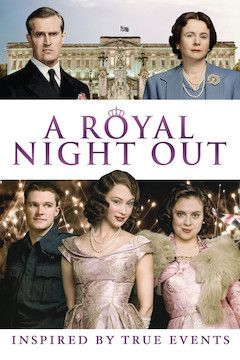 A Royal Night Out movie poster.