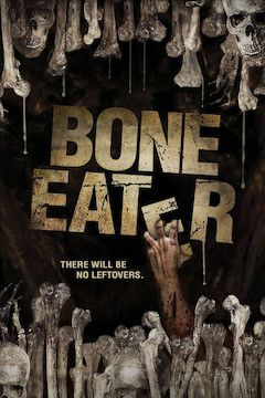 Bone Eater movie poster.