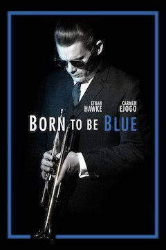 Born to Be Blue movie poster.