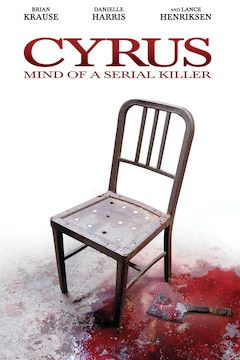 Cyrus: Mind of a Serial Killer movie poster.