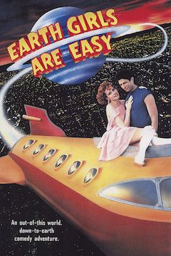 Poster for the movie Earth Girls Are Easy