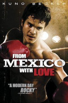 From Mexico With Love movie poster.