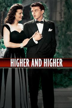 Higher and Higher movie poster.