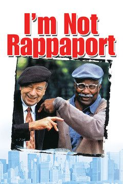 I'm Not Rappaport movie poster.