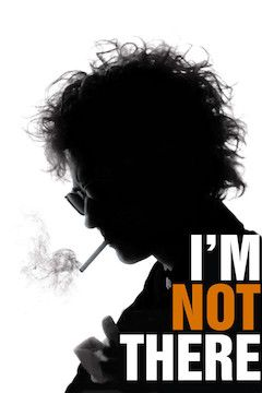 I'm Not There movie poster.