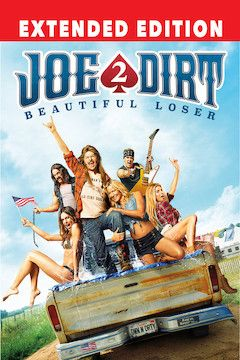 Joe Dirt 2: Beautiful Loser movie poster.