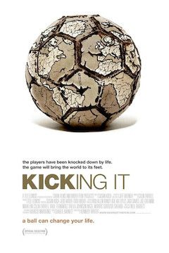 Kicking It movie poster.