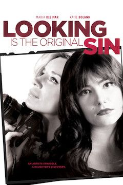 Looking Is the Original Sin movie poster.