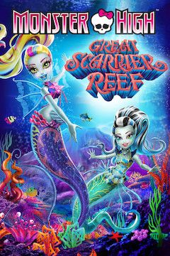 Monster High: Great Scarrier Reef movie poster.
