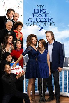 My Big Fat Greek Wedding 2 movie poster.