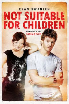 Not Suitable for Children movie poster.