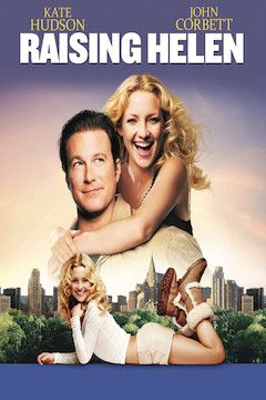 Raising Helen movie poster.