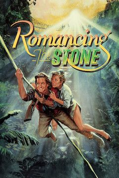 Romancing the Stone movie poster.