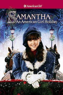 Samantha: An American Girl Holiday movie poster.