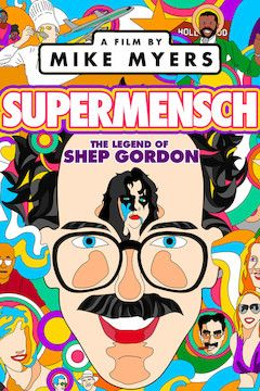 Supermensch: The Legend of Shep Gordon movie poster.