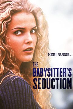 The Babysitter's Seduction movie poster.