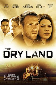 The Dry Land movie poster.