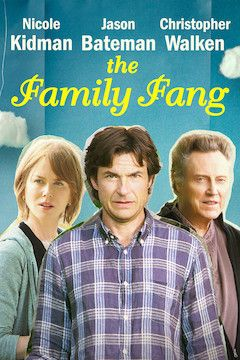 The Family Fang movie poster.