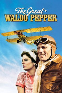 The Great Waldo Pepper movie poster.