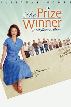 The Prize Winner of Defiance, Ohio movie poster.